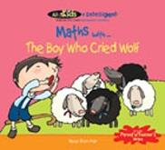 Maths with...The Boy Who Cried Wolf (9789810174965)