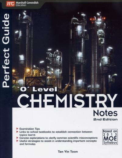 Perfect Guide 'O' Level Chemistry Notes (2nd Edition) (9789810195717)