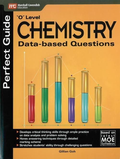 Perfect Guide 'O' Level Chemistry Data-based Questions (9789814443135)