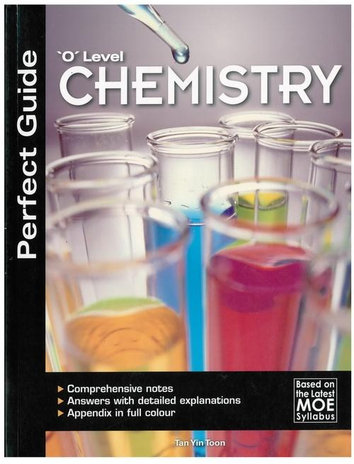 Perfect Guide 'O' Level Chemistry (9789810114282)
