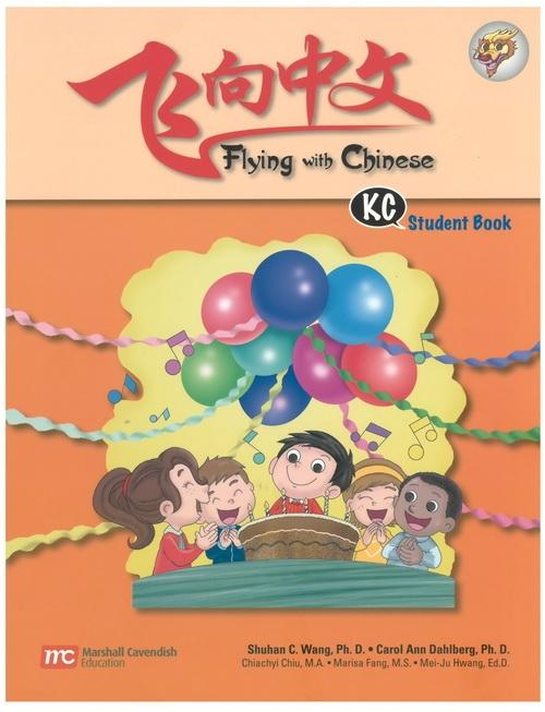 Flying with Chinese KC Student Book  (9789810166779)