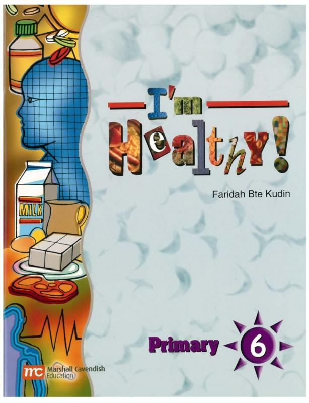 I'm Healthy Textbook Primary 6 (9789812088949)