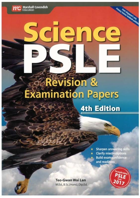 Science PSLE Revision & Examination Papers 4th Edition (9789814684392)