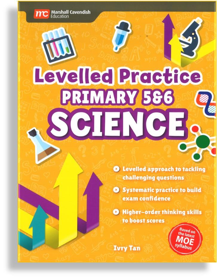 Levelled Practice Primary Science P5&6 (9789814879927)